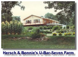 Hersch and Bonnie's U bar Seven Farm in Ava, Missouri in Summer